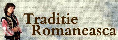 TRADIȚIE ROMÂNEASCĂ